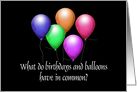 Birthday Humor Riddle with Balloons all on Black Background card