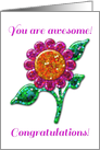 You Are Awesome! Congratulations Card with Glossy, Glitter Look Flower card