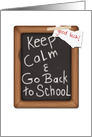 Chalkboard Look, Keep Calm and Good Luck Going Back to School card