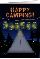 Happy Camping! Fireflies in Hanging Canning Jars, Natural Night Lights card