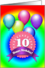 Happy Birthday 10 Year Old, Medallion, Ribbon, Rainbow Color Balloons card
