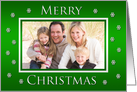 Personalized Christmas Photo Cards -- Merry Christmas in Green card