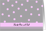 Thank you Mom and Dad -- Light Pink Polka Dots card