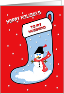 Christmas Card for My Husband -- Snowman on Christmas Stocking card