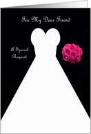 Invitation, Friend Bridesmaid Card in Black, Wedding Gown card