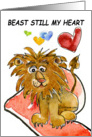 Beast Still My Heart Lion Love Card
