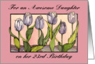 Purple Tulips, Daughter 23 Birthday card