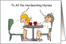 Happy Nurses Day, Tired and Sleeping Nurses- From All of Us card