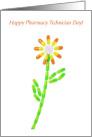 Happy Pharmacy Technician Day,Pill Flower card