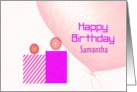 Birthday Wishes - Samantha - Custom Text card