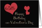 Happy 65th Birthday on Valentine's Day card