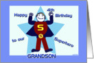 Happy 4th Birthday Superhero Grandson card