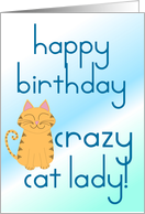 Crazy Cat Lady! card