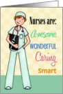Nurses Are Awesome - Nurses Day Card, for Male card