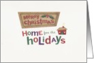 Home fo the Holidays card