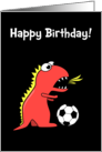 Funny Cartoon Dinosaur Soccer Black Birthday card