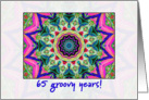 multi kaleidoscope - Happy 65th Birthday card