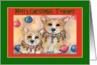 Merry Christmas Teacher, Corgis wearing jingle bell collars card