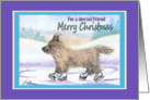 Merry Christmas special friend, Cairn Terrier ice skating card