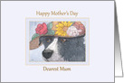 Happy Mother's Day, dearest Mum - Border Collie dog mother's day card