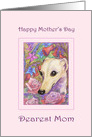 Happy Mother's Day, Dearest Mom whippet dog mother's day card