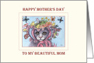 Happy Mother's Day to my beautiful Mom, cat mother's day card