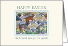 Happy Easter, our house to yours - dogs hunting Easter eggs card