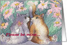 Cats, flowers, Please be mine, card