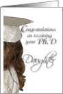 Congratulations, Ph.D, Daughter, Small Girl in Cap & Gown card