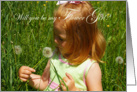 Will you be my flower girl: child with dandelion card
