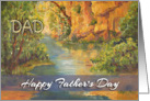 Happy Father&rsquo;s Day for Dad - &rsquo;Loup Gorges&rsquo; landscape painting card