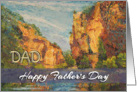 Happy Father&rsquo;s Day Dad from Daughter - &rsquo;Tarn Gorges&rsquo; card