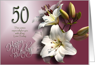 50th Happy Birthday - White Lilies card
