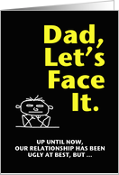 Happy Father's Day - Ugly Truth 2 card