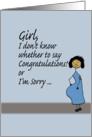Congrats/Sorry - Pregnancy card