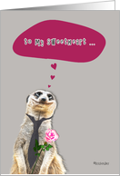 Happy Valentine's Day to my Sweetheart, meerkat holding rose card
