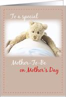 Mother-to-Be on Mother&rsquo;s Day Teddy Bear card