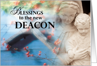 Blessings to the New Deacon, Cross, Mary, Jesus card
