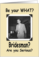 Bridesman - OMG card