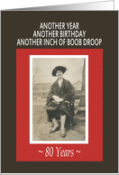 80th Boob Droop Birthday card