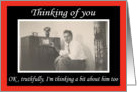 Thinking of you - funny Greeting Card