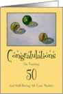 Congratulations: Turning 50 And Still Have All Your Marbles: Painting card