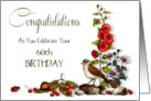 Happy 60th, Sixtieth Birthday; Artwork of Bird and Flowers, Berries card