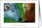 We Have Good News, General News Announcement, Two Cows, Oil Pastel Art card