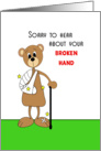Broken Hand-Broken Bones-Get Well Greeting Card-Brown Bear-Cast-Cane card