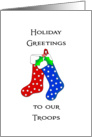 To Our Troops Patriotic Christmas Card-Christmas Stockings card