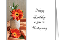 Birthday on Thanksgiving Card with Gerbera Daisies card
