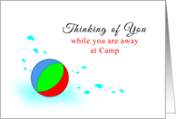 Thinking of You Away at Camp Greeting Card with Beach Ball-Water Drops card
