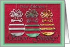 Three Ornaments, New Address, Season's Greeings card