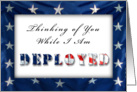 Thinking of You While I Am Deployed, American Flag card